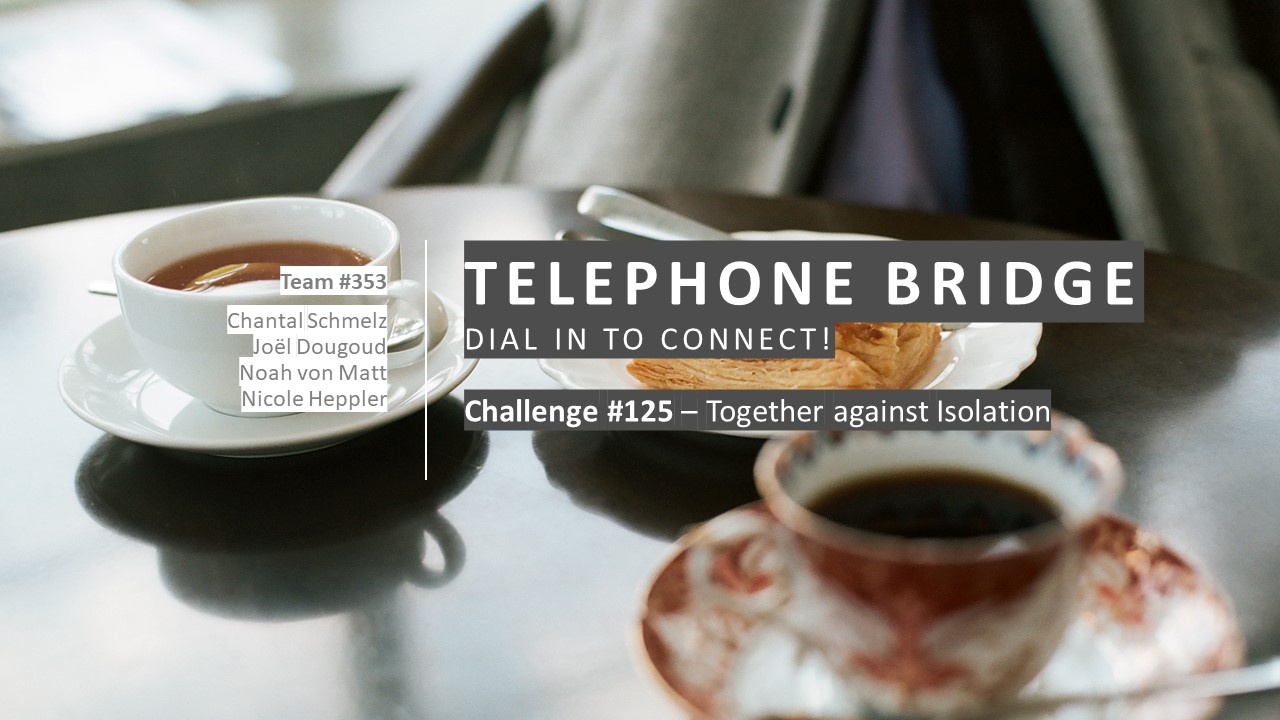 Telephone Bridge - Together against the Isolation