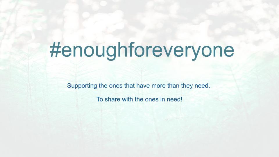 #enoughforeveryone
