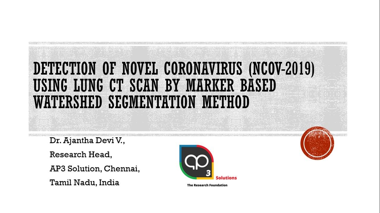 Detection of Coronavirus Marker based Watershed Segmentation