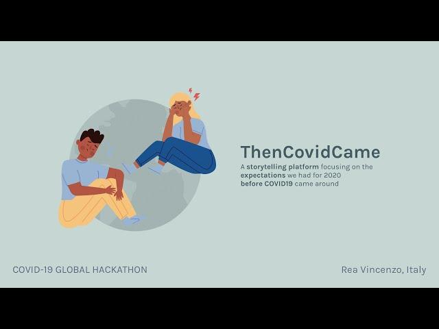 ThenCovidCame