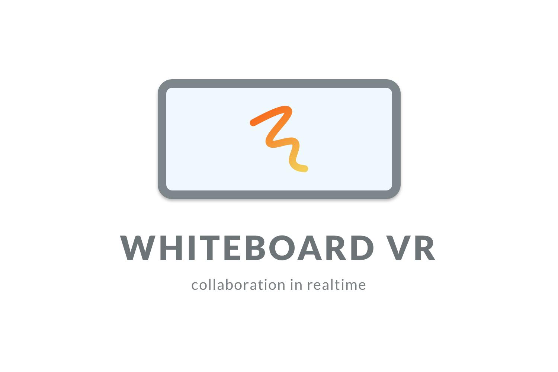 Whiteboard VR - Online Collaboration