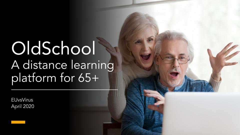 OldSchool. A distance learning platform for 65+