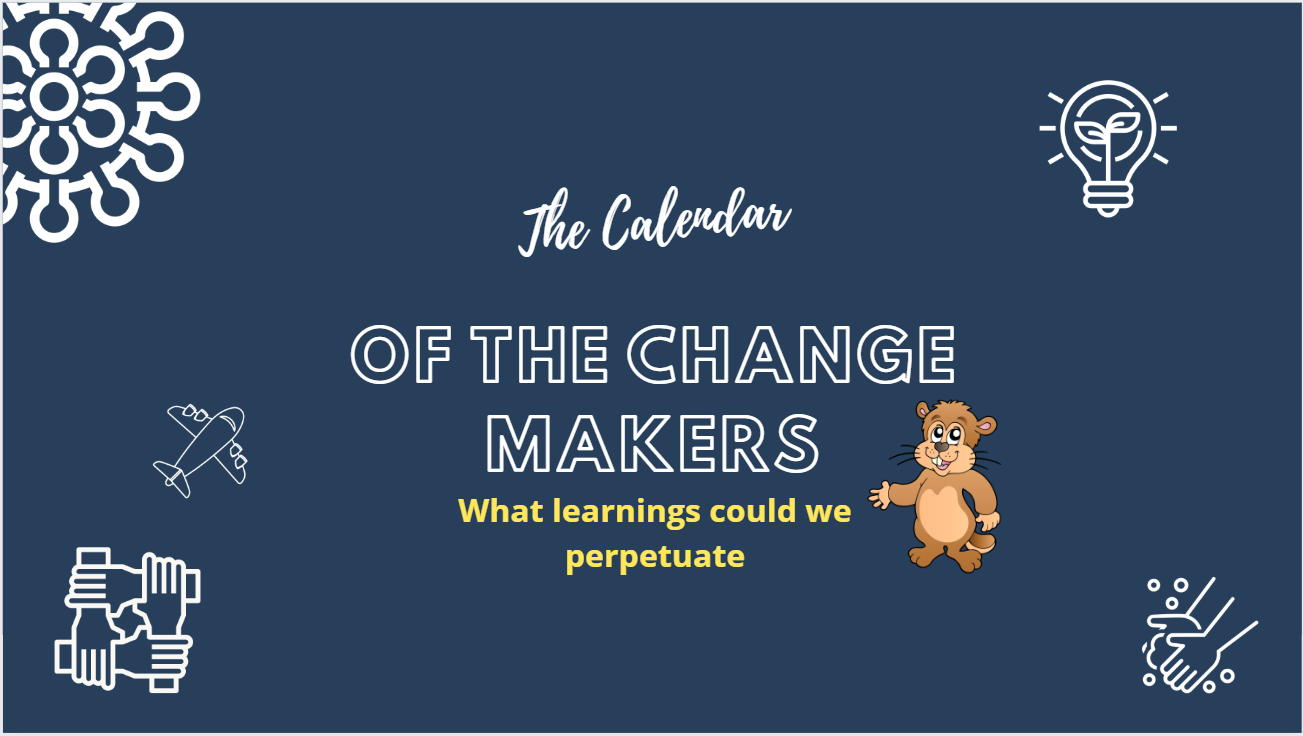 The Calendar of the Change Makers