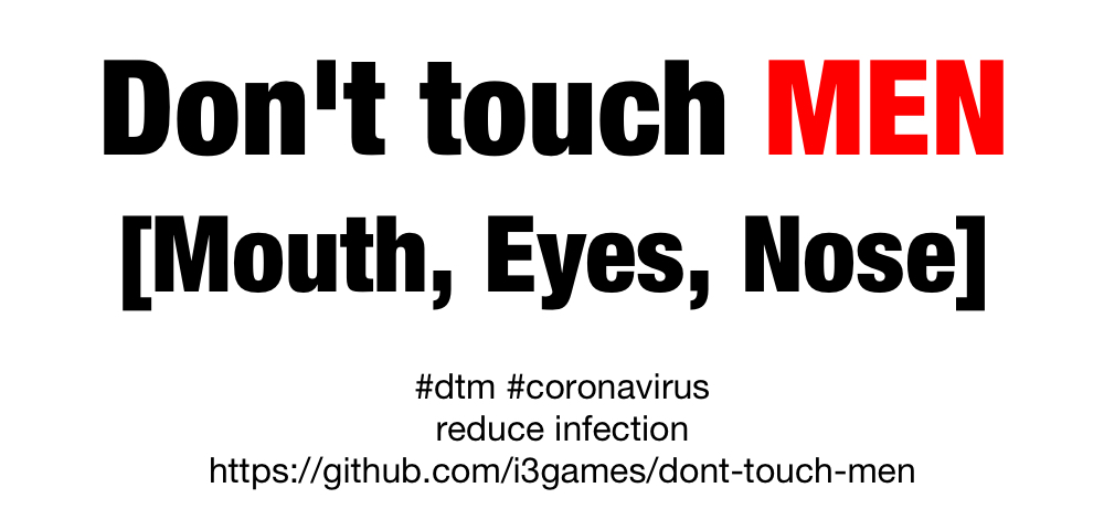 Don't Touch Men (Mouth Eyes Nose)